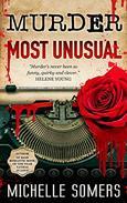 Murder Most Unusual: A Seductive Romantic Suspense
