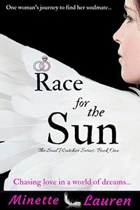 Race for the Sun: The Soul Watcher Series ~ Book 1