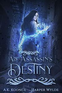 An Assassin's Destiny: A Reverse Harem Series