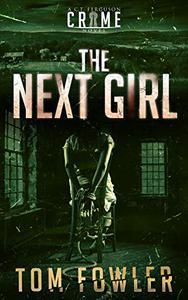 The Next Girl: A C.T. Ferguson Crime Novel