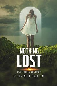 Nothing Lost: West Hills Season Four