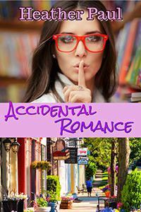 Accidental Romance: A Craft Planner Romance