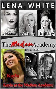 Kayla at The Madam Academy