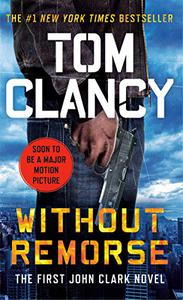 Without Remorse: TOM CLANCY'S