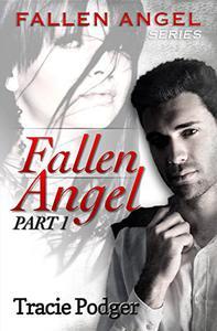 Fallen Angel, Part 1: Fallen Angel Series - A Mafia Romance