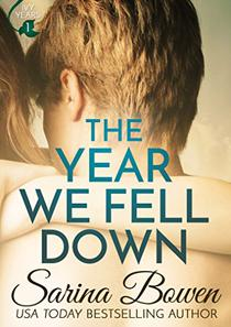 The Year We Fell Down: A Hockey Romance