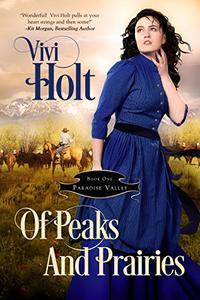 Of Peaks and Prairies