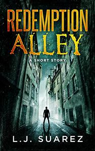 Redemption Alley: A Short Story