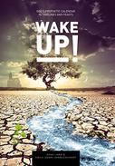 Wake Up!: God's Prophetic Calendar in Timelines and Feasts