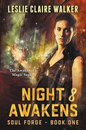 Night Awakens: The Awakened Magic Saga