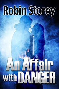 An Affair With Danger - a noir romance novella
