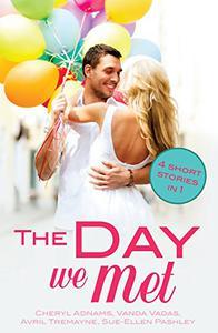 The Day We Met: Four short meet cute love stories