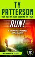 RUN!: A Gripping Suspense Action Novel
