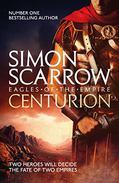 Centurion: Cato & Macro: Book 8