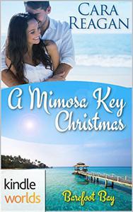 Barefoot Bay: A Mimosa Key Christmas