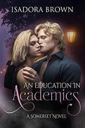 An Education in Academics: A Somerset Novel