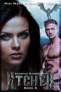 Etched: Book Two of the Ceorfan Gargoyle Series