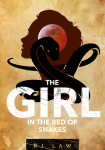 The Girl in the Bed of Snakes