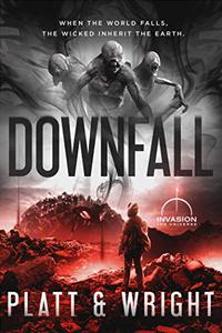 Downfall (An Invasion Universe Novel)