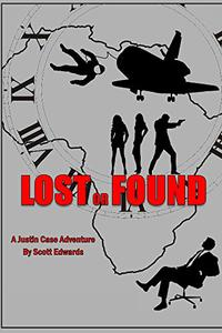 Lost or Found: A Justin Case Adventure