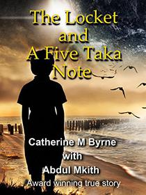 The Locket and a Five Taka Note: A true story