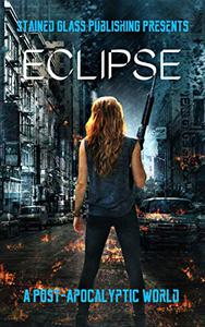 Eclipse: A Post-Apocalyptic World