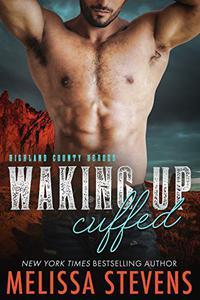 Waking Up Cuffed