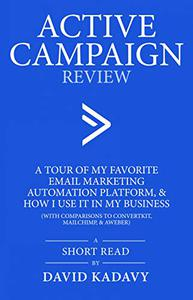 ActiveCampaign Review: A Tour of my Favorite Email Marketing Automation Platform, & How I Use it in My Business