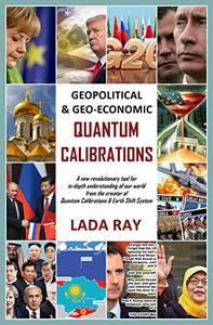 Geopolitical & Geo-Economic Quantum Calibrations