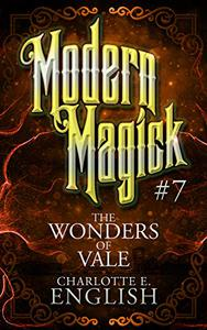 The Wonders of Vale: Modern Magick, 7