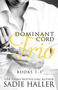Dominant Cord Trio: Books 1-3