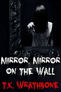 Mirror, Mirror On The Wall