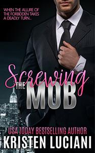 Screwing the Mob: Nico & Shaye Duet, Part One