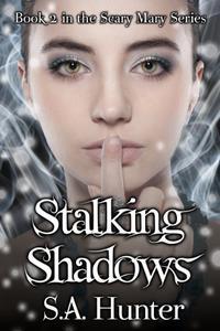 Stalking Shadows
