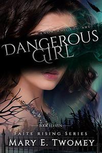 Dangerous Girl: A Fantasy Adventure