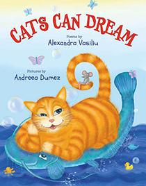 Cats Can Dream: Illustrated Children's Poems