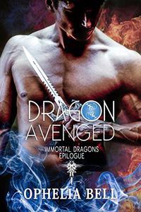 Dragon Avenged: Immortal Dragons Epilogue