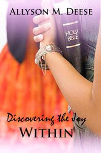 Discovering The Joy Within