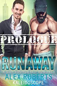 Runaway Prologue: A Gay Bodyguard Romance
