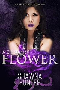 A Girl Named Flower