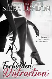 Forbidden Distraction : A Bachelor of Shell Cove/ Fiery Fairytales Crossover Novella