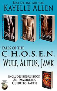 Tales of the Chosen Boxed Set: Wulf, Alitus, Jawk (Erotic Gay Scifi): Includes Bonus Book: An Immortal's Guide to Tarth; A Handbook for Immortals Relocating to the Tarthian Empire