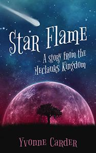 Star Flame: A Story from the Meclauks Kingdom