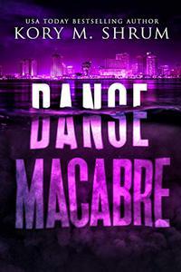 Danse Macabre: A Lou Thorne Thriller
