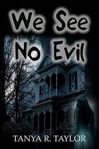 We See No Evil