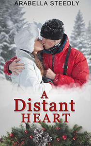 A Distant Heart: A Contemporary Western Romance