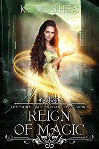 Reign of Magic