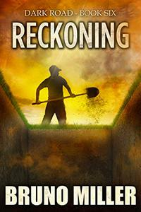 Reckoning: A Post-Apocalyptic Survival series