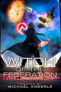 Witch Of The Federation IV
