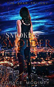 Smoke and Smolder